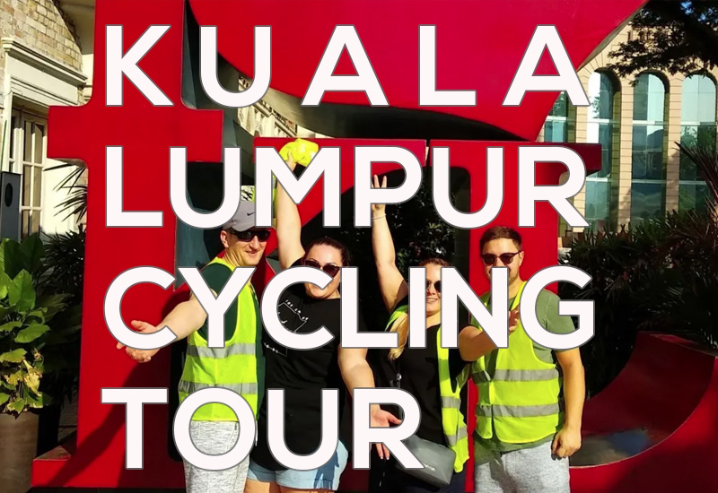 Kuala Lumpur Half Day Cycling Tour